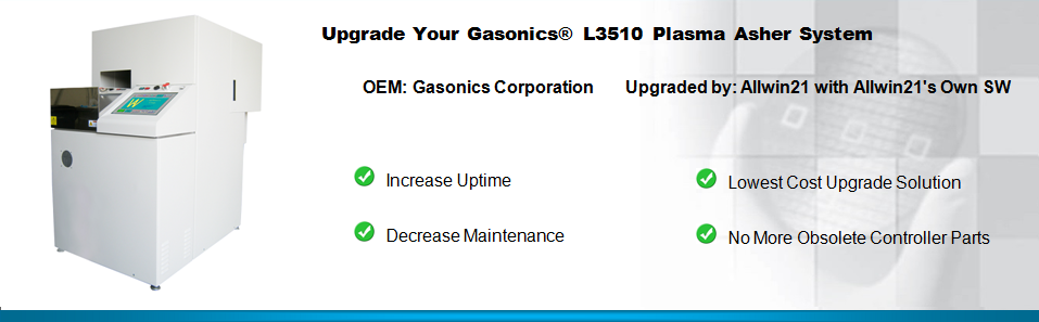 Upgrade Your Gasonics L3510 Plasma Asher